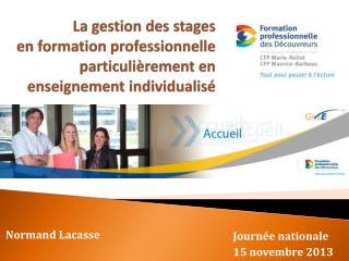 La gestion des stages en formation professionnelle particulièrement en enseignement individualisé