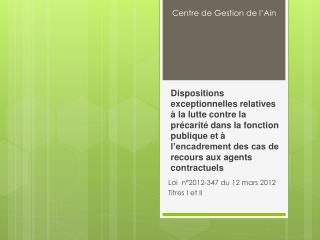 Loi  n°2012-347 du 12 mars 2012 Titres I et II