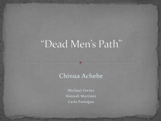 """""""Dead Men's Path"""""""