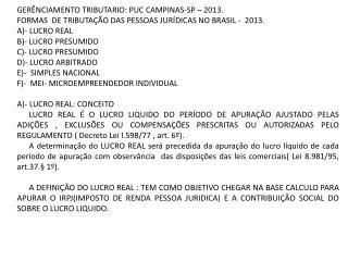 GER�NCIAMENTO TRIBUTARIO: PUC CAMPINAS-SP � 2013.
