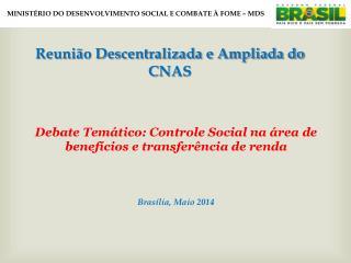 MINIST�RIO DO DESENVOLVIMENTO SOCIAL E COMBATE � FOME � MDS