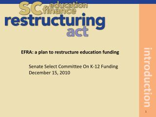 EFRA: a plan to restructure education funding