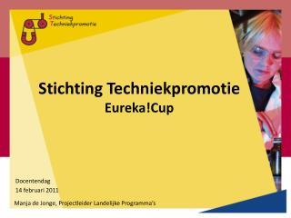 Stichting Techniekpromotie Eureka!Cup
