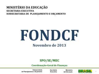 SPO/SE/MEC Coordenação-Geral de Finanças