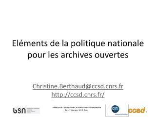 Eléments de la politique nationale pour les archives ouvertes