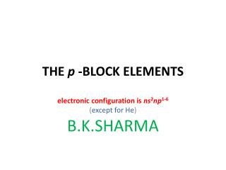 THE  p  -BLOCK ELEMENTS