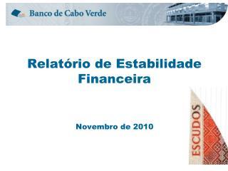 Relat�rio de Estabilidade Financeira