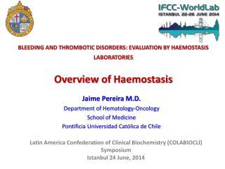 Jaime Pereira M.D. Department  of  Hematology-Oncology School  of Medicine