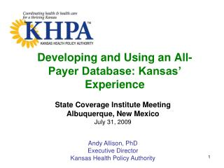 Developing and Using an All-Payer Database: Kansas  Experience
