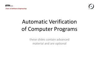 Automatic Verification of Computer Programs