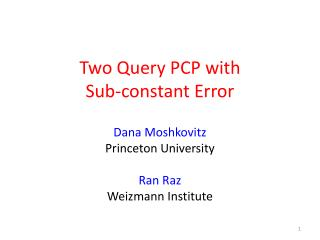Two Query PCP with  Sub-constant Error