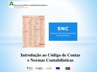 Introdução ao Código de Contas e Normas Contabilísticas