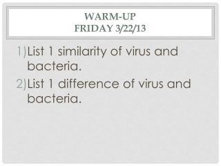 Warm-Up  Friday 3/22/13