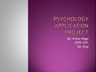 Psychology Application Project