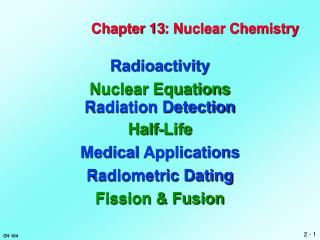 Chapter  13 : Nuclear Chemistry