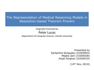 The Representation of Medical Reasoning Models in Resolution-based Theorem  Provers