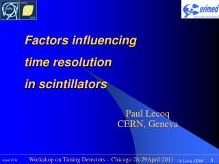 Factors influencing time  resolution in  scintillators
