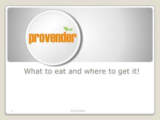 What to eat and where to get it!