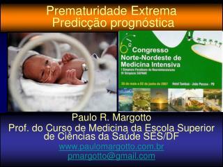 Prematuridade Extrema  Predic  o progn stica