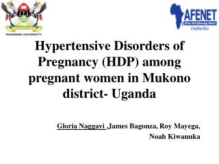 Hypertensive Disorders of Pregnancy (HDP) among pregnant women in Mukono district- Uganda