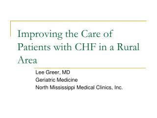 Improving the Care of Patients with CHF in a Rural Area