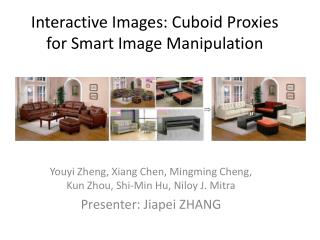 Interactive Images: Cuboid Proxies for Smart Image Manipulation