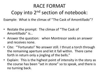 RACE FORMAT  Copy into 2 nd  section of notebook: