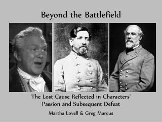 Beyond the Battlefield