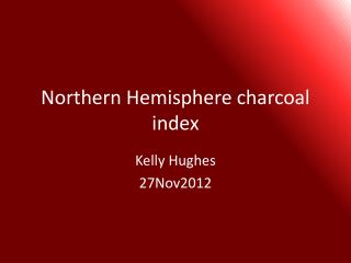 Northern Hemisphere charcoal index