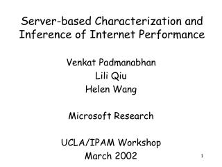 Server-based Characterization and Inference of Internet Performance