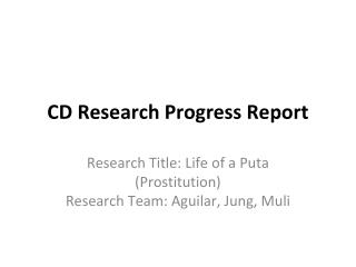 CD Research Progress Report