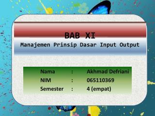 BAB XI  Manajemen Prinsip Dasar  Input Output