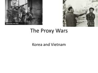 The Proxy Wars