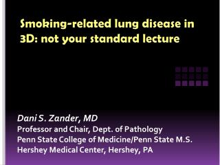 Smoking-related lung disease in 3D: not your standard lecture