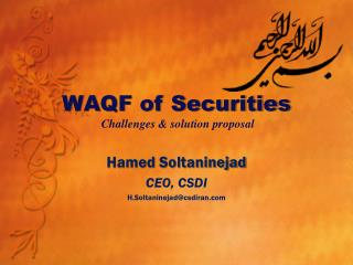 WAQF of Securities  Challenges & solution proposal