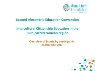 Second Alexandria Education Convention  Intercultural Citizenship Education in the