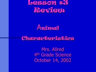 Lesson 3  Review  Animal Characteristics