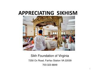 APPRECIATING  SIKHISM