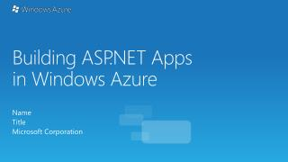 Building ASP.NET Apps in Windows Azure