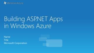 Building ASP.NET Apps in Windows Azure