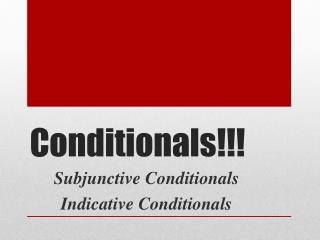 Conditionals!!!