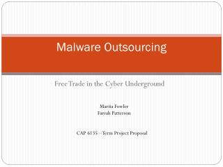 Malware Outsourcing