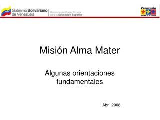 Misi n Alma Mater