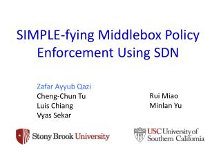 SIMPLE- fying  Middlebox Policy Enforcement Using SDN