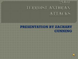 2001  TERROIST ANTHRAX ATTACKS