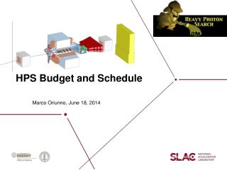 HPS Budget and Schedule