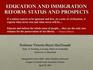 Education and Immigration Reform: Status and Prospects