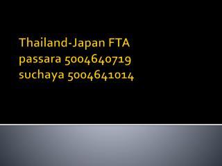 Thailand-Japan  FTA passara  5004640719 suchaya  5004641014