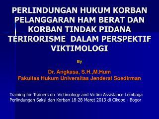 By Dr.  Angkasa ,  S.H.,M.Hum Fakultas Hukum Universitas Jenderal Soedirman