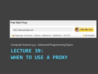Lecture 39: When to Use A Proxy
